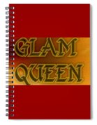 Glam Queen Spiral Notebook
