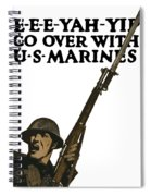 Go Over With Us Marines Spiral Notebook