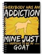 Goat Addiction Funny Farm Animal Lover Spiral Notebook