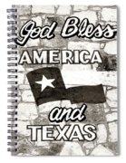 God Bless America And Texas Spiral Notebook