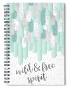 Graphic Art Feathers Wild And Free Spirit - Mint Spiral Notebook