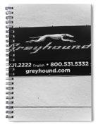 Greyhound Bus Sign Spiral Notebook