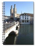 Grossmunster, Wasserkirche And Munsterbrucke - Zurich Spiral Notebook