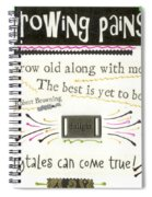 Grow Old With Me Spiral Notebook