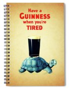 Guinness When You're Tired Spiral Notebook
