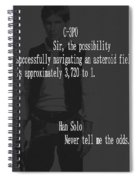Han Solo Never Tell Me The Odds Spiral Notebook