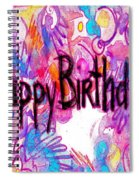 Happy Birthday Card Spiral Notebook