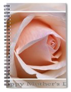 Happy Mother's Day Soft Rose Spiral Notebook
