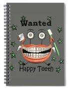 Happy Teeth T-shirt Spiral Notebook
