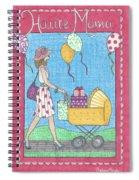 Haute Mama Spiral Notebook