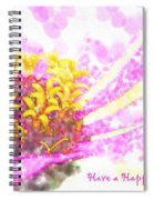 Have A Happy Little Day Spiral Notebook
