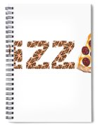 Have A Slice - Pizza Typography Spiral Notebook
