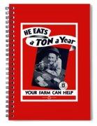 He Eats A Ton A Year Spiral Notebook
