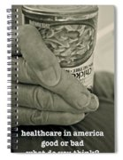 Healthcare In America ... Spiral Notebook
