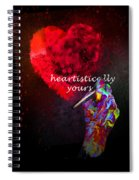 Heartistically Yours Spiral Notebook