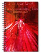 Hebrews 12 29 Spiral Notebook
