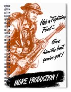 He's A Fighting Fool - More Production Spiral Notebook
