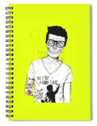 Hipsters Not Dead Spiral Notebook