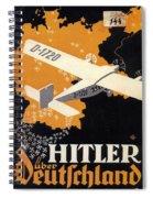 Hitler Uber Deutschland, Germany - Retro Travel Poster - Vintage Poster Spiral Notebook