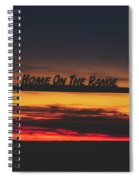 Home On The Range - Wyoming Ranch  Spiral Notebook