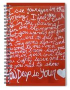 How Deep Is Your Love Spiral Notebook
