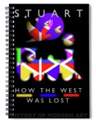 How The West Was Lost Spiral Notebook