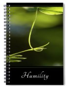 Humility 2 Spiral Notebook