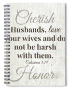 Husbands Love Honor Cherish- Art By Linda Woods Spiral Notebook