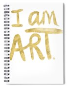 I Am Art Gold - Art By Linda Woods Spiral Notebook