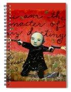 I Am The Master Of My Destiny Spiral Notebook