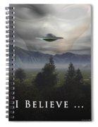 I Believe Spiral Notebook