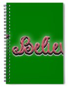 I Believe Tee Spiral Notebook