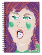 I Don't Care What You Say Spiral Notebook