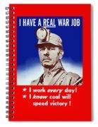 I Have A Real War Job Spiral Notebook