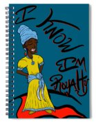 I Know Im Royalty Girl Spiral Notebook