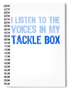I Listen To Voices In My Tackle Box Blues Spiral Notebook
