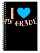 I Love 4th Grade School Pre School Graphic Heart Love School All Day Spiral Notebook