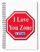 I Love You Zone Spiral Notebook