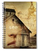 I Still See You In My Dreams Spiral Notebook