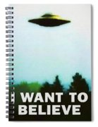 I Want To Believe Spiral Notebook