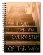 I Will Love You 2 Spiral Notebook