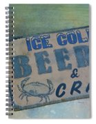 Ice Cold Beer And Crabs - Looks Like Summer At The Shore Spiral Notebook