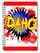 Idaho Comic Exclamation Spiral Notebook