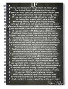 If Poem By Rudyard Kipling Spiral Notebook