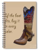 If The Boot Fits 2 Spiral Notebook