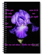 I'm Not Alone Spiral Notebook