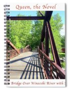 Image Included In Queen The Novel - Bike Path Bridge Over Winooski River With Sailboat 22of74 Poster Spiral Notebook