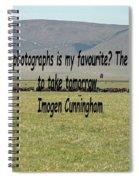 Imogen Cunningham Quote Spiral Notebook