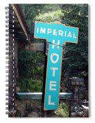 Imperial Hotel Sign In Cripple Creek Spiral Notebook