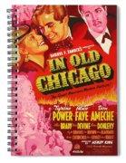 In Old Chicago 1937 Spiral Notebook